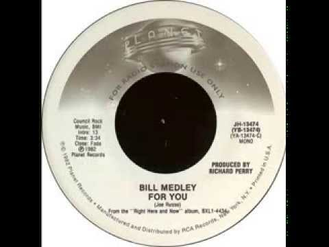 Bill Medley - For You (1982)