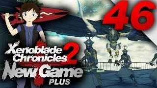 Let's Play: Xenoblade Chronicles 2 [New Game Plus] - Part 46
