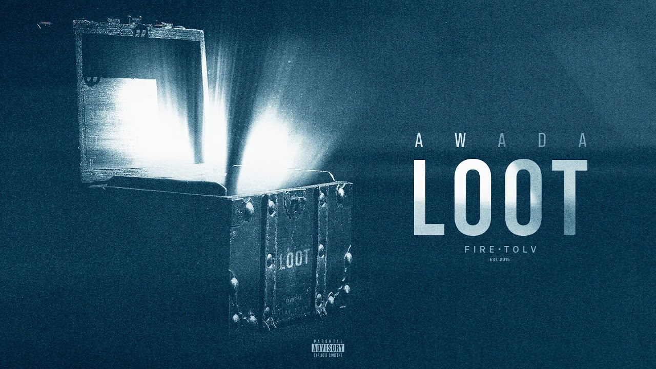 Download AWADA - Loot (Officiel Audio)