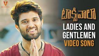 Ladies And Gentlemen Full Video Song | Taxiwaala Movie Songs | Vijay Deverakonda | Priyanka Jawalkar