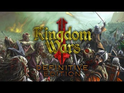 Kingdom Wars 2: Definitive Edition - PC GAMEPLAY 1080/60fps