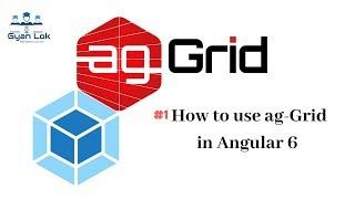 Ag-شبكة الزاوي | كيفية استخدام Ag الشبكة في الزاوي | Add ag-الشبكة إلى المشروع الخاص بك