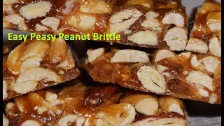 EASY PEASY PEANUT BRITTLE - THE BEST HOMEMADE AROUND !!