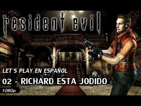 Resident Evil Remaster - Guía con Jill en Español   02 - Richard está jodido [1080p]