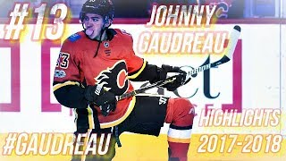 JOHNNY GAUDREAU HIGHLIGHTS 17-18 [HD]
