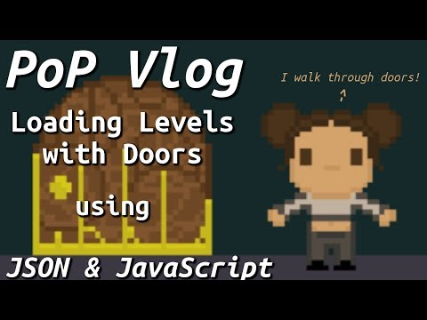 Loading Levels With Doors Using JSON And JavaScript!