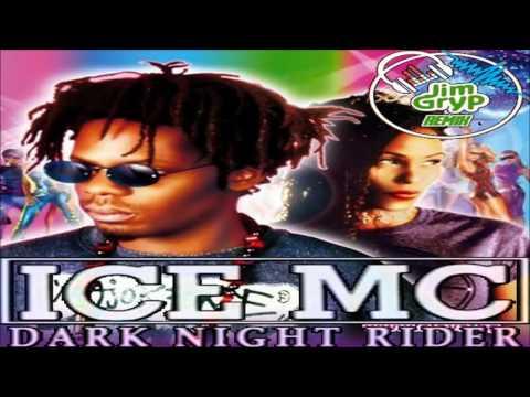 Ice MC Feat. Alexia - Dark Night Rider (Jim Gryp 2K16 Remix)