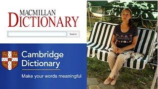 Macmillan vs Cambridge Dictionary: обзор и сравнение online словарей