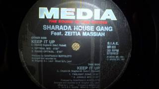 Sharada House Gang feat. Zeitia Massiah - Keep It Up