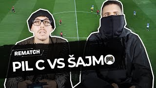 Rematch: Pil C vs. Šajmo (FIFA 19)