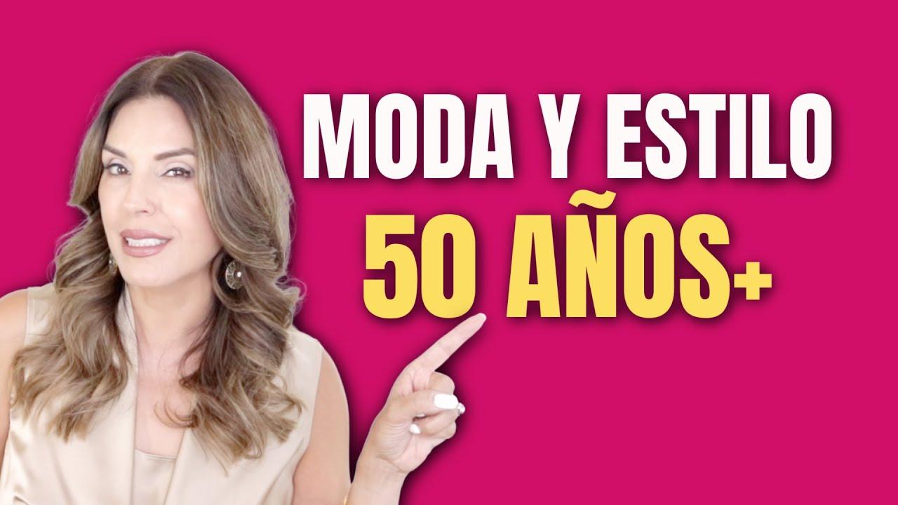 TIPS DE ESTILO MUJERES 50+
