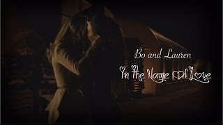 Bo and Lauren | In The Name Of Love | Doccubus | +Fae-spiration