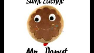 Watch Saint Etienne Mr Donut video