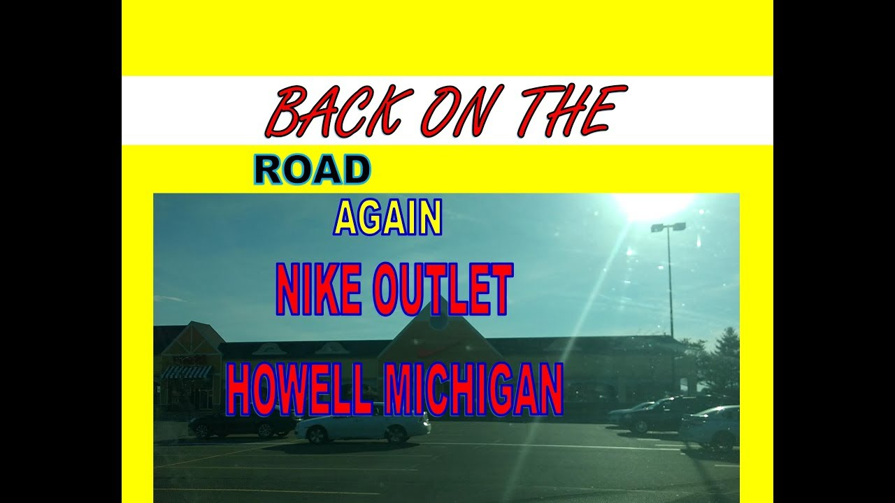 8bb01fe952cbc NIKE OUTLET HOWELL MICHIGAN - YouTube