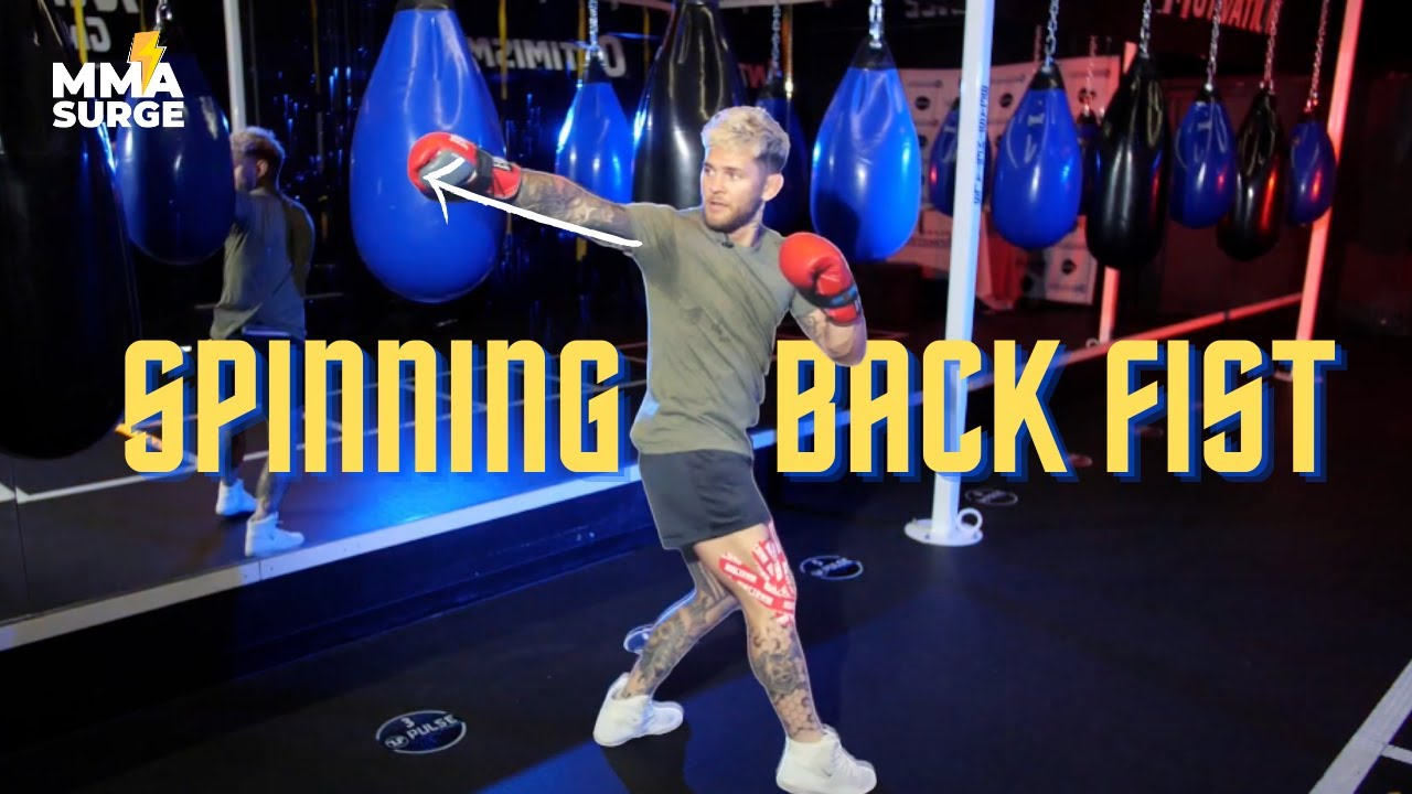 How To Throw A Spinning Back Fist | MMA SURGE