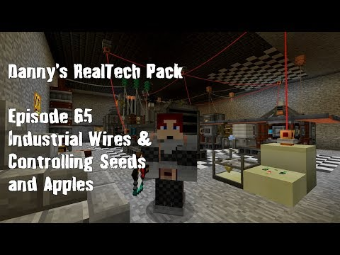 Real Tech #065 - Industrial Wires & Controlling Seeds And Apples