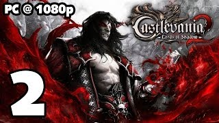 Castlevania: Lords of Shadow 2 Walkthrough PART 2 (PC) [1080p] No Commentary TRUE-HD QUALITY