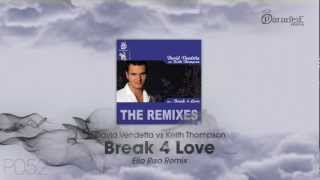 David Vendetta vs Keith Thompson - Break 4 Love (Ello Riso Remix)
