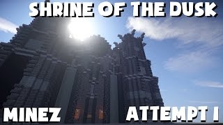MineZ Dungeoneers - Shrine of the Dusk - Attempt 1