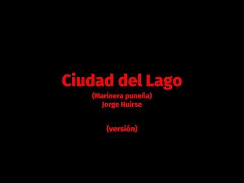 CIUDAD DEL LAGO - Marinera Puneña (versión).