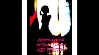 Demi Lovato Heart Attack KID VERSION HD.mp3