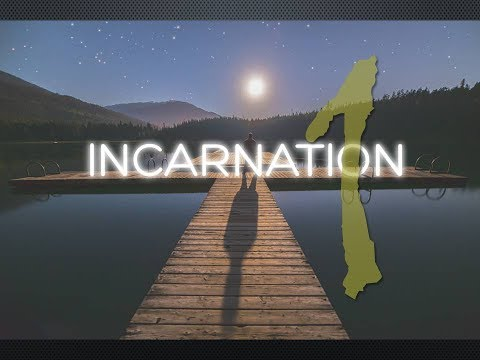 Incarnation - session 1 - The Drama of Creation and Image of God
