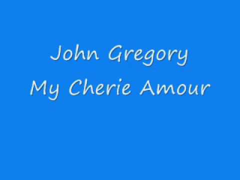 John Gregory - My Cherie Amour