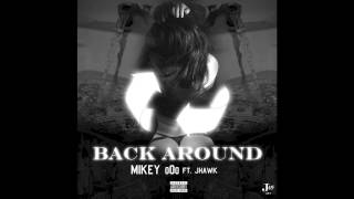 mikey ooo back around feat jhawk