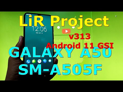 LiR Project v313 on Samsung Galaxy A50 SM-A505F Android 11 GSI ROM