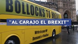 """Bollocks to Brexit"" llega al Parlamento británico"