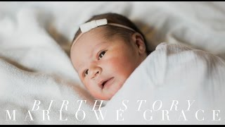 Labor and Birth Story: Marlowe Grace Broderick | Samantha Broderick