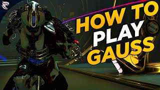 Warframe: How to play Gauss (2020)
