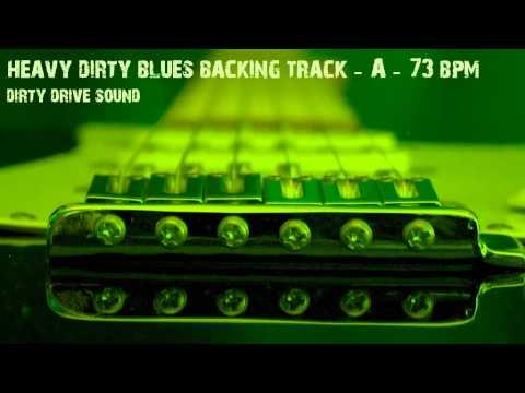 Backing Track - Heavy Dirty Blues - A - 73 bpm