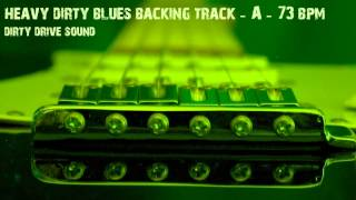 Backing Track - Heavy Dirty Blues - A - 73 bpm