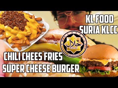 Vlog FOOD Kuala Lumpur 2017 au Suria KLCC : SUPER CHEESE BURGER & CHILI CHEESE FRIES HALAL