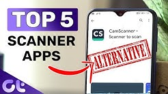 Top 5 Best & Free Scanner Apps for Android | CamScanner Alternatives in 2019 | Guiding Tech