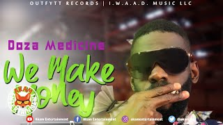 Doza Medicine - We Make Money [Audio Visualizer]