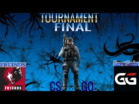 CS:GO TOURNAMENT ARMENIA  FINAL  FR13NDS  Vs  Gazavat Gaming