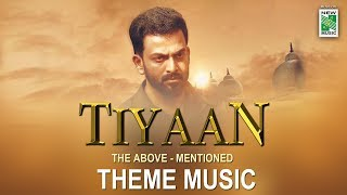 Tiyaan Theme Music | Tiyaan | Prithviraj Sukumaran | Indrajith Sukumaran