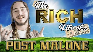 post malone the rich life 2017 forbes cars house tattoos popeyes
