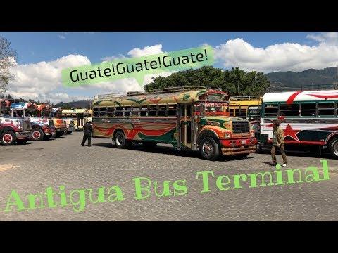 Antigua Bus Terminal (GUATE! GUATE!)