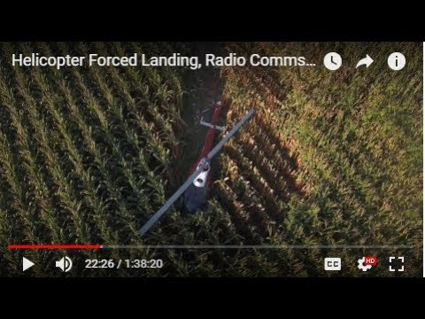 Helicopter Forced Landing, Radio Comms, Remote Pilot
