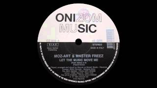 Moz Art & Master Freez - Let The Music Move Me (Funk Remix)