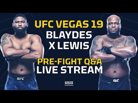 UFC Vegas 19: Lewis vs. Blaydes Pre-Fight Q&A LIVE Stream - MMA Fighting