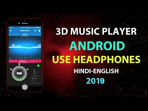 3D surround music player 2018!! Virtual 3D sound effects use headphones in hindi by babastar tech...