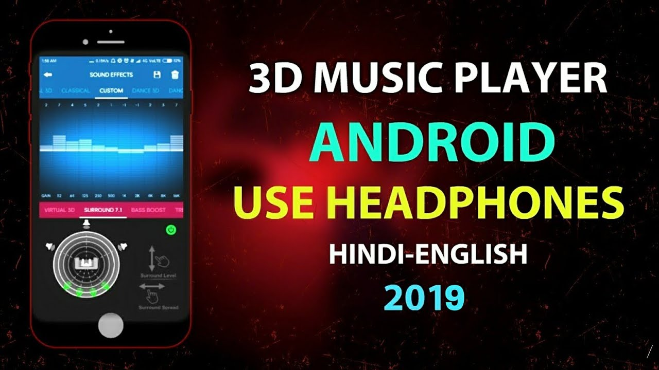 3D surround music player 2019!! Virtual 3D sound effects use headphones in  hindi🎼