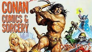 Conan Le Barbare : Comics & Sorcery - ComiXrayS