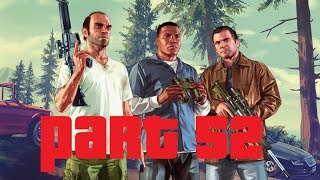 GRAND THEFT AUTO V: PART 52 CLEANING OUT THE BUREAU (PC)