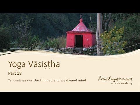 Yoga Vasistha, Part 18
