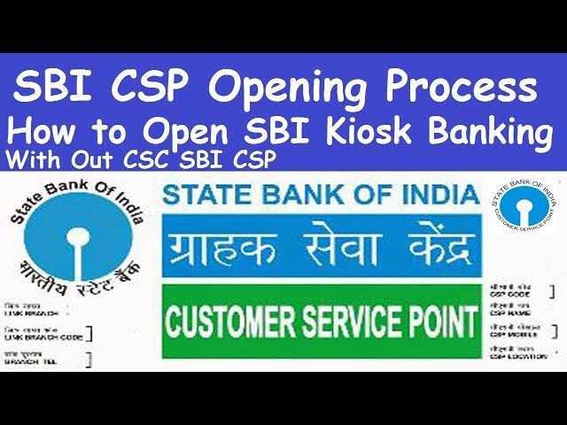 SBI CSP Opening Process with Commission l Apply Online For SBI CSP l How to Open SBI Kiosk Banking